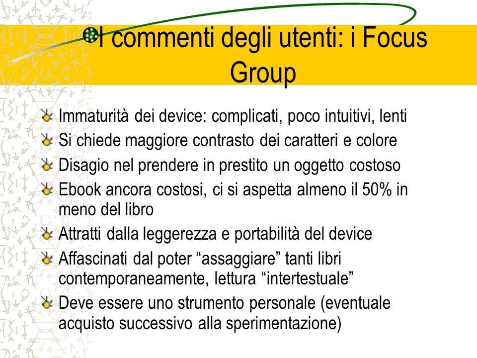 I commenti degli utenti: i Focus Group