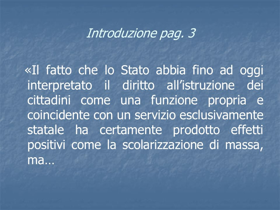 Introduzione pag. 3