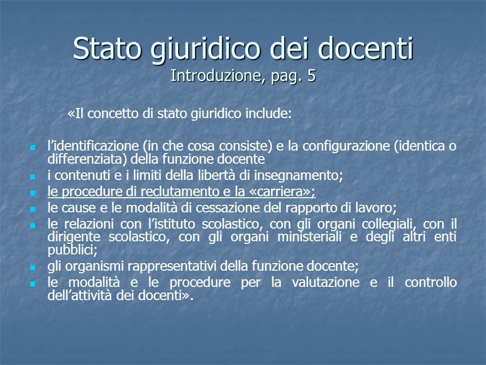Stato giuridico dei docenti Introduzione, pag. 5