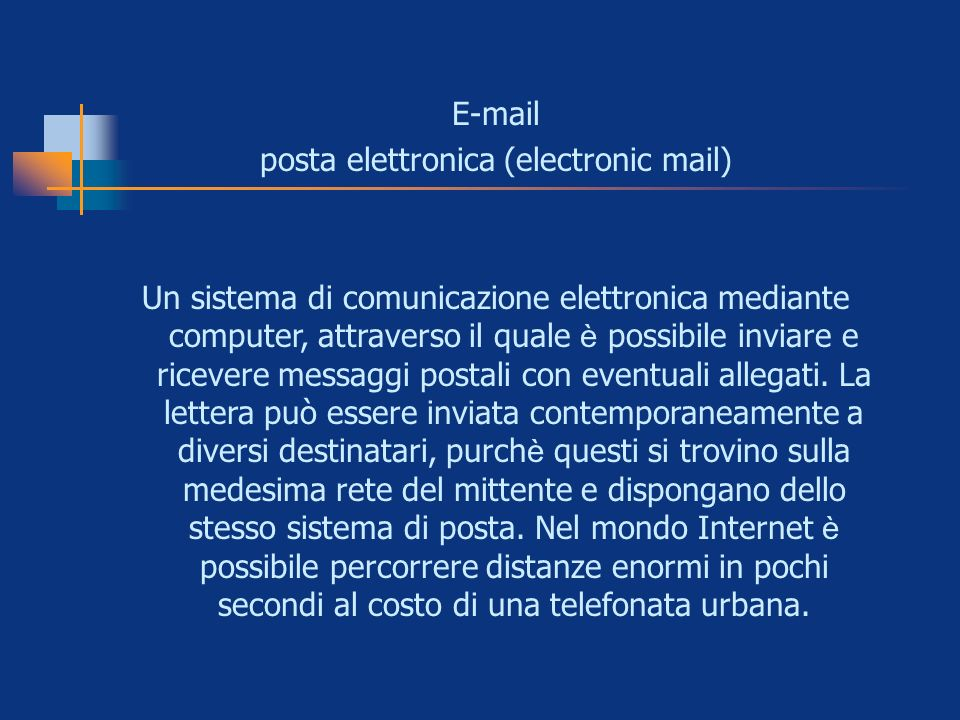 posta elettronica (electronic mail)