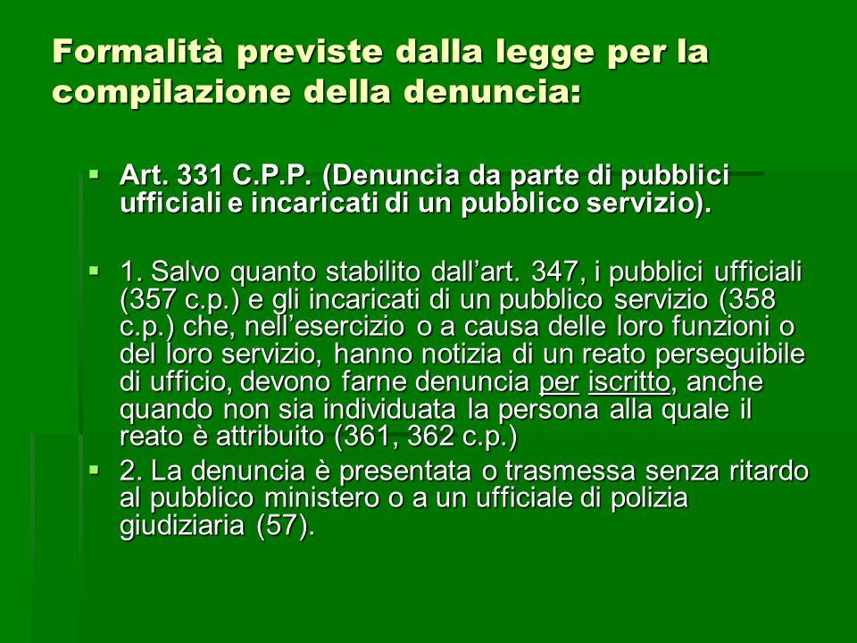 Formalità previste dalla legge per la compilazione della denuncia: