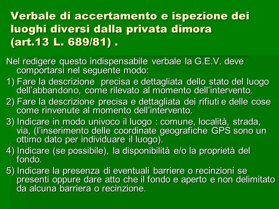 Verbale di accertamento e ispezione dei luoghi diversi dalla privata dimora (art.13 L. 689/81) .