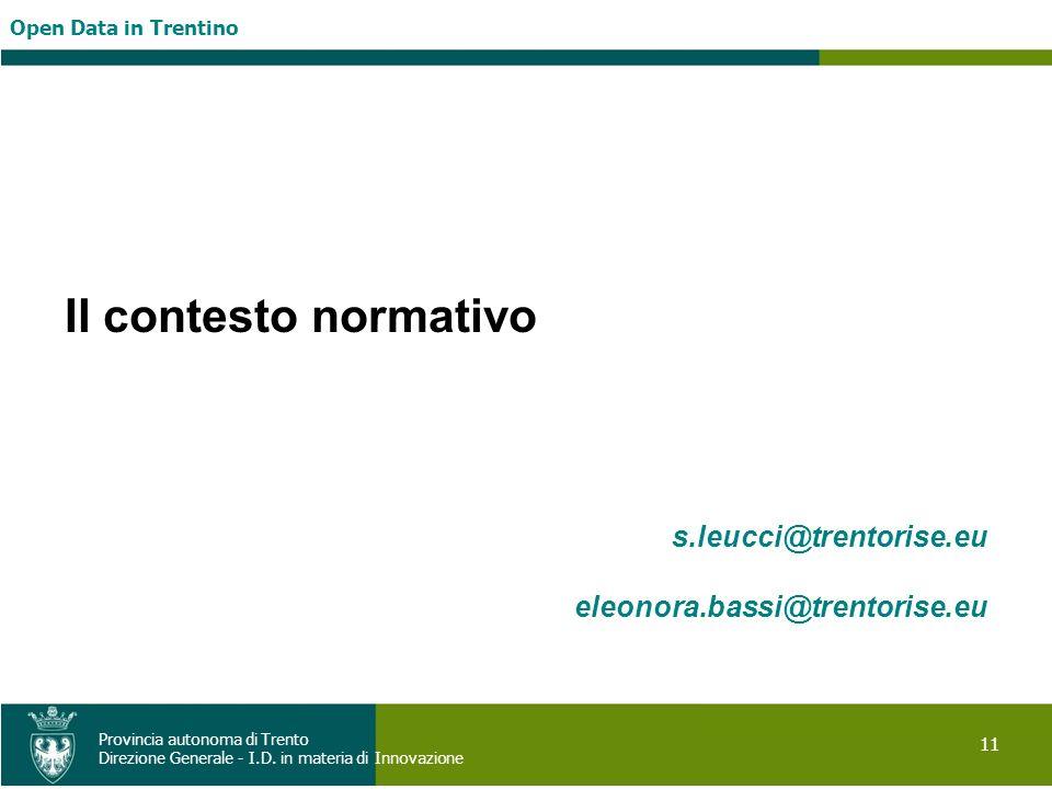 Il contesto normativo s.leucci@trentorise.eu