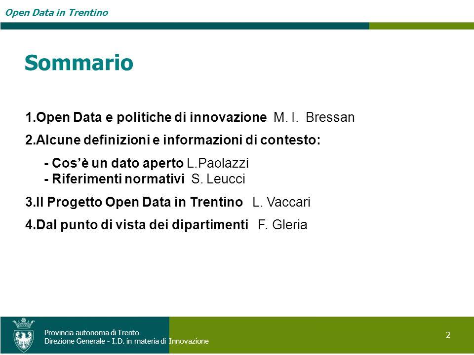 Sommario Open Data e politiche di innovazione M. I. Bressan