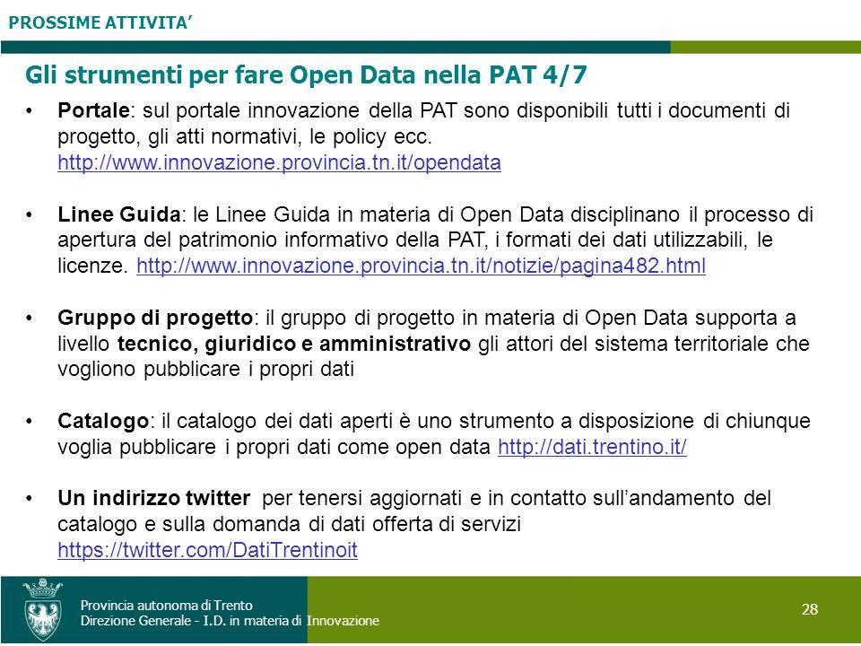 Gli strumenti per fare Open Data nella PAT 4/7