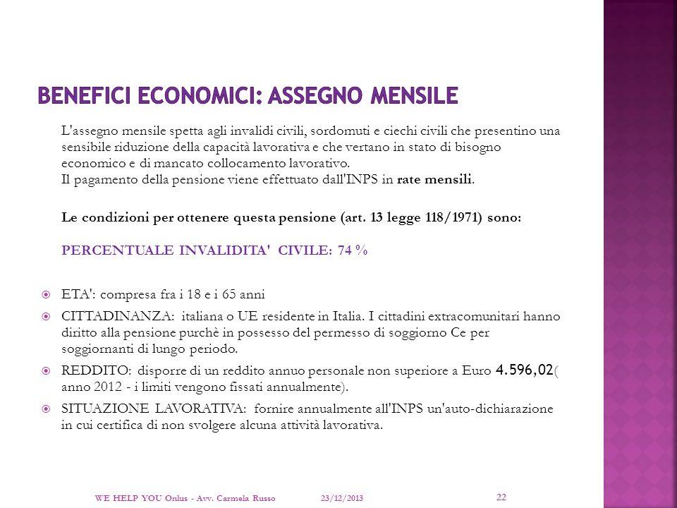 BENEFICI ECONOMICI: ASSEGNO MENSILE