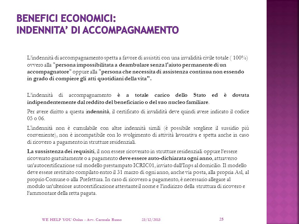 BENEFICI ECONOMICI: INDENNITA' DI ACCOMPAGNAMENTO