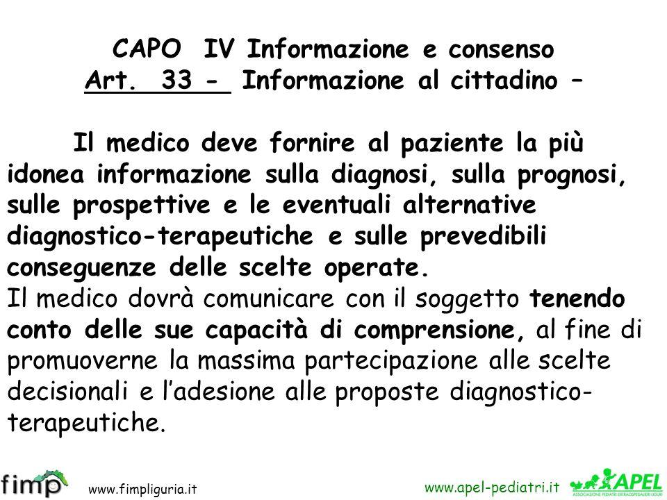 CAPO IV Informazione e consenso Art. 33 - Informazione al cittadino –