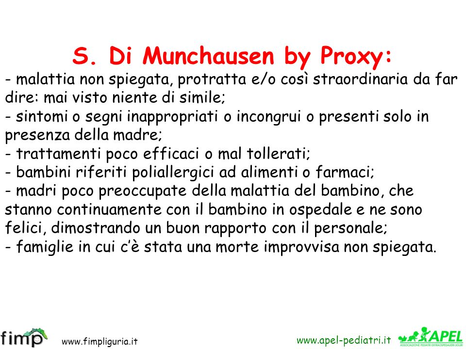 S. Di Munchausen by Proxy: