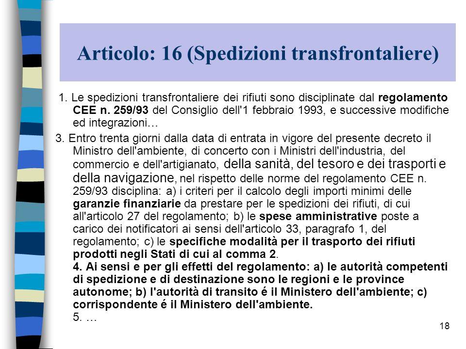 Articolo: 16 (Spedizioni transfrontaliere)