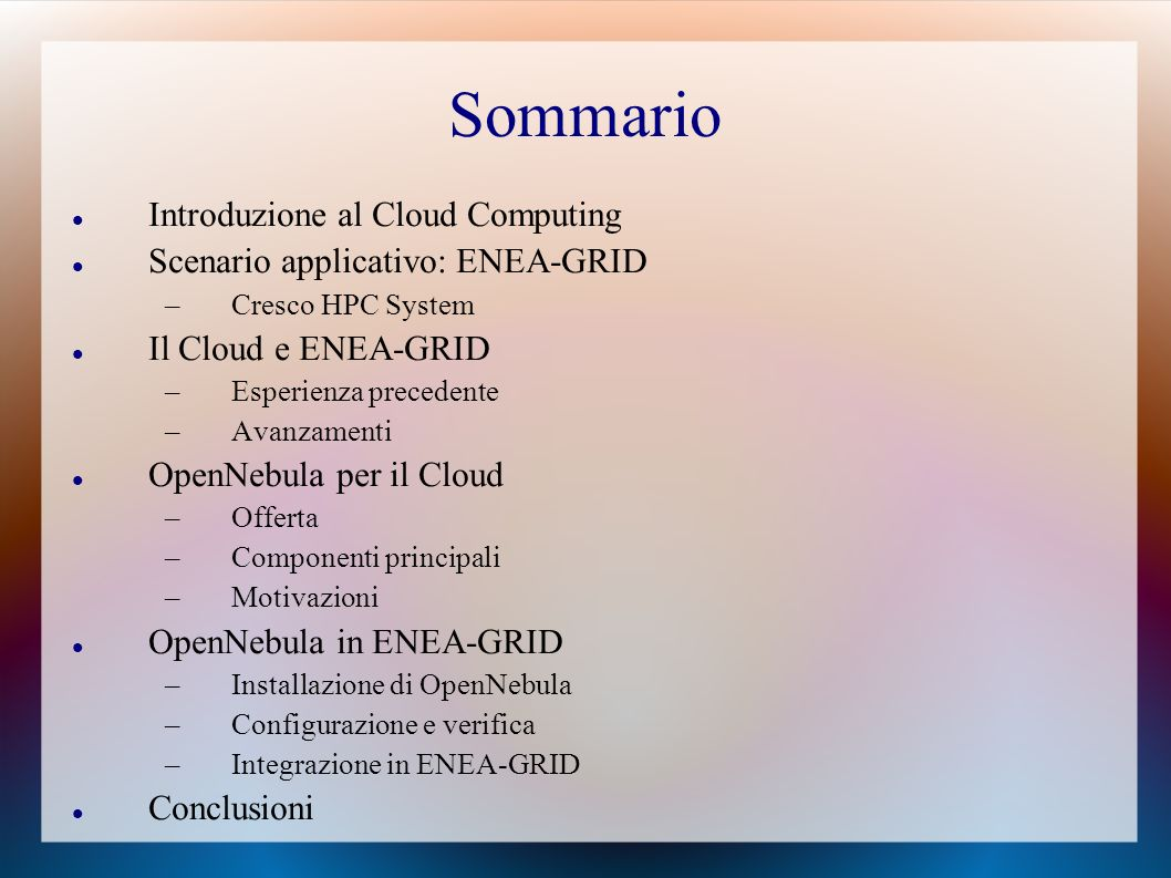 Sommario Introduzione al Cloud Computing