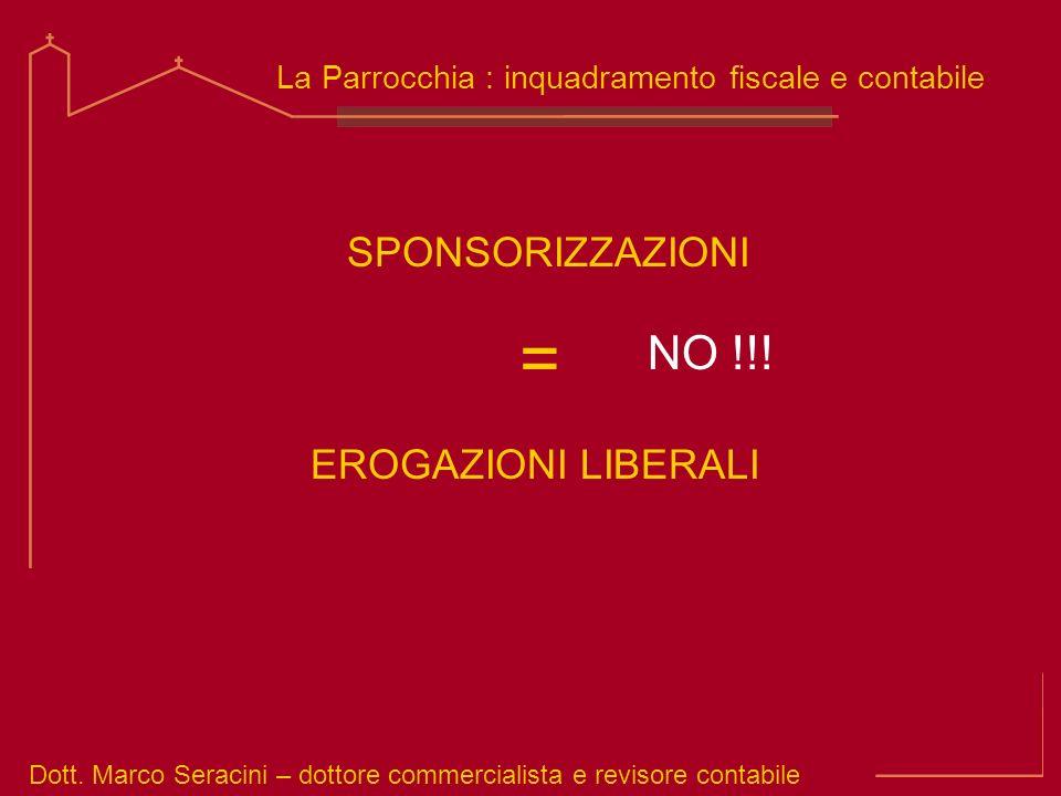 = NO !!! SPONSORIZZAZIONI EROGAZIONI LIBERALI