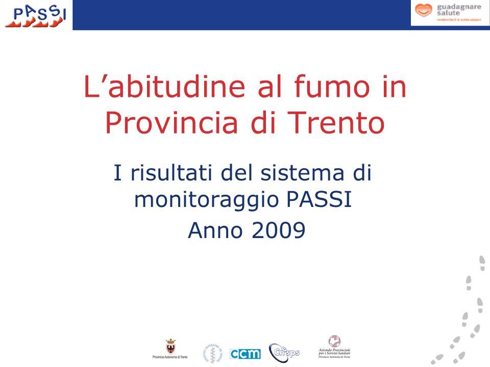 L'abitudine al fumo in Provincia di Trento
