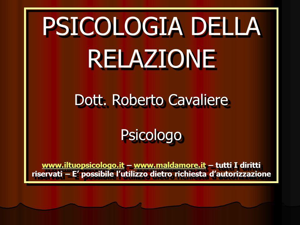PSICOLOGIA DELLA RELAZIONE