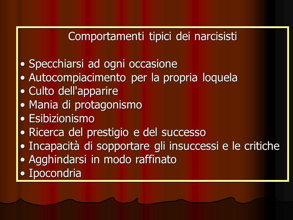 Comportamenti tipici dei narcisisti