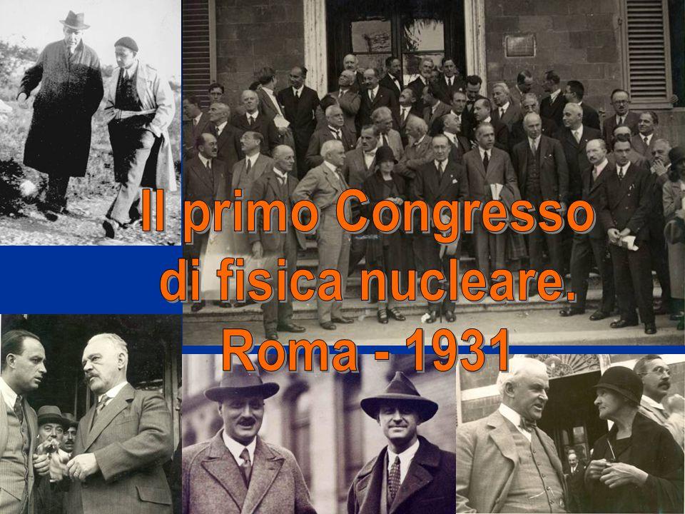 Il primo Congresso di fisica nucleare. Roma - 1931