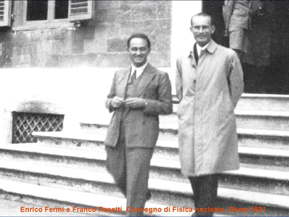Enrico Fermi e Franco Rasetti, Convegno di Fisica nucleare, Roma 1931