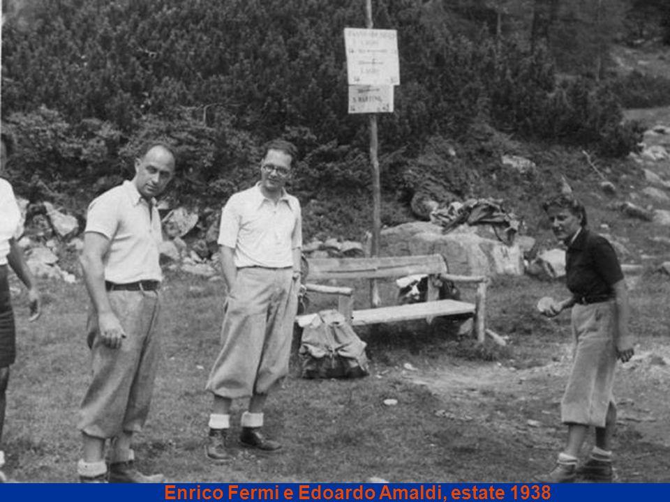 Enrico Fermi e Edoardo Amaldi, estate 1938