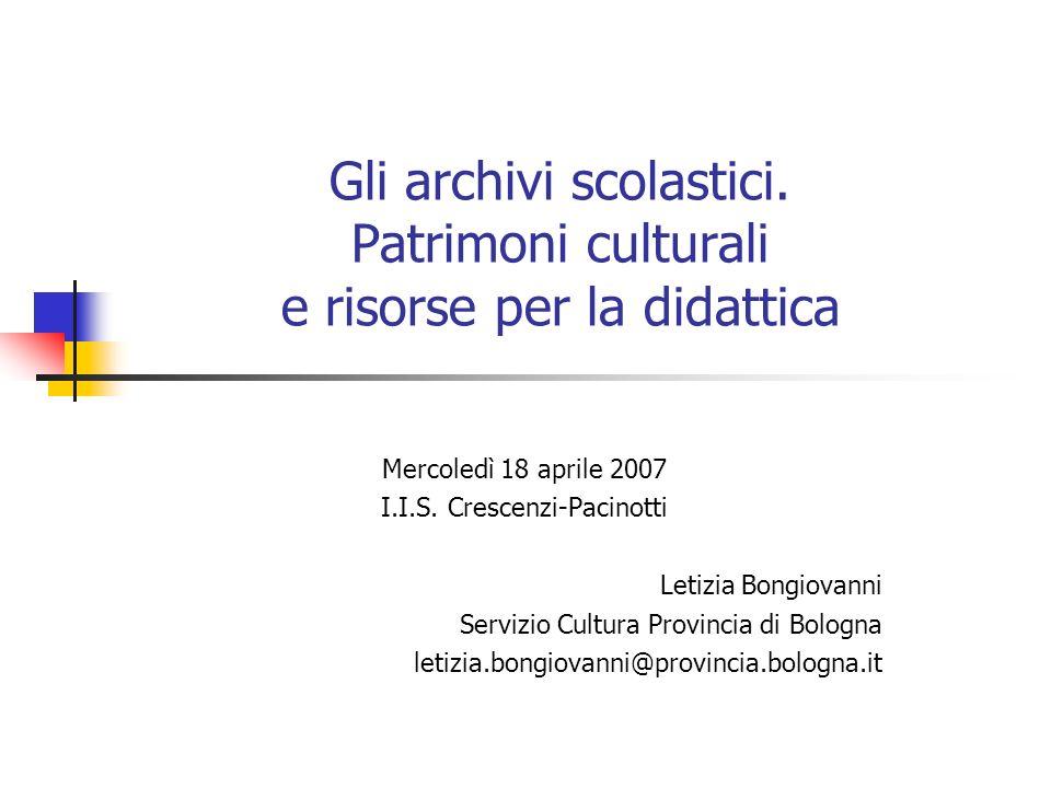Gli archivi scolastici. Patrimoni culturali e risorse per la didattica