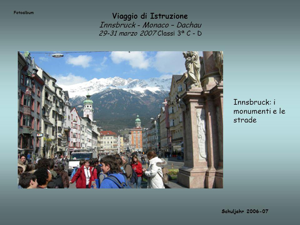 Innsbruck: i monumenti e le strade