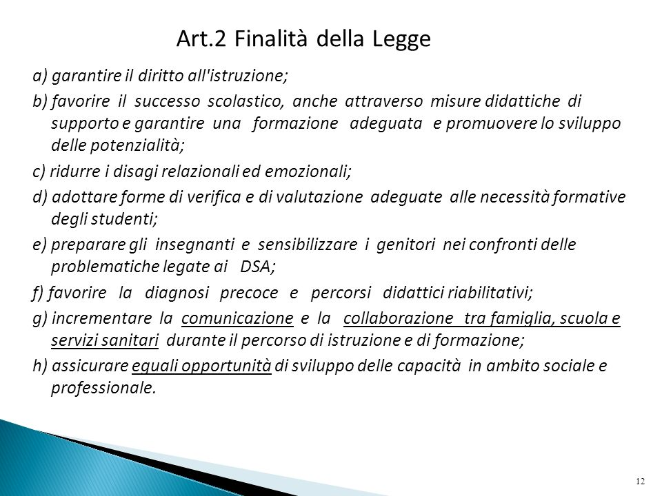 Art.2 Finalità della Legge