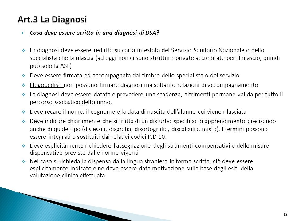 Art.3 La Diagnosi Cosa deve essere scritto in una diagnosi di DSA