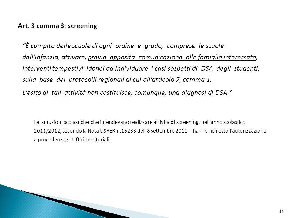 Art. 3 comma 3: screening