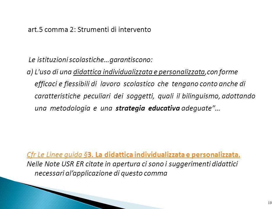 art.5 comma 2: Strumenti di intervento