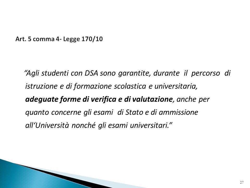 Art. 5 comma 4- Legge 170/10