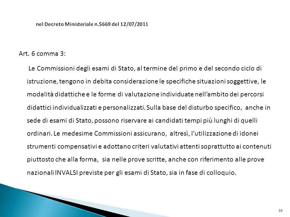 nel Decreto Ministeriale n.5669 del 12/07/2011