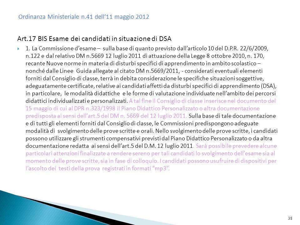 Art.17 BIS Esame dei candidati in situazione di DSA