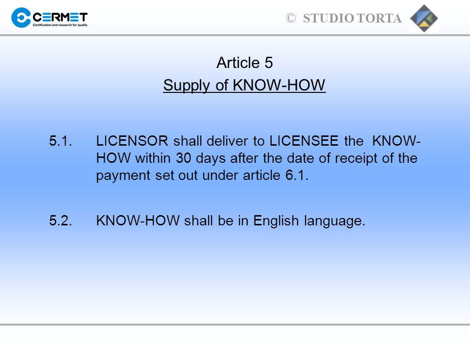 Article 5 Supply of KNOW-HOW