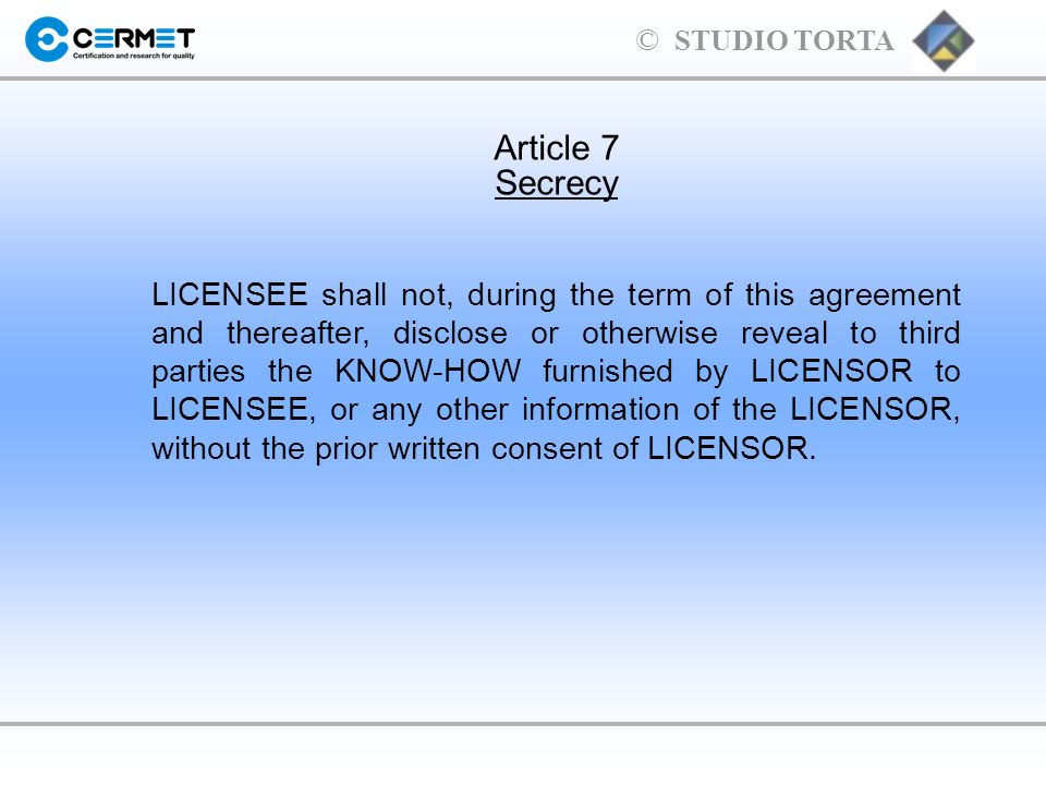 Article 7Secrecy.