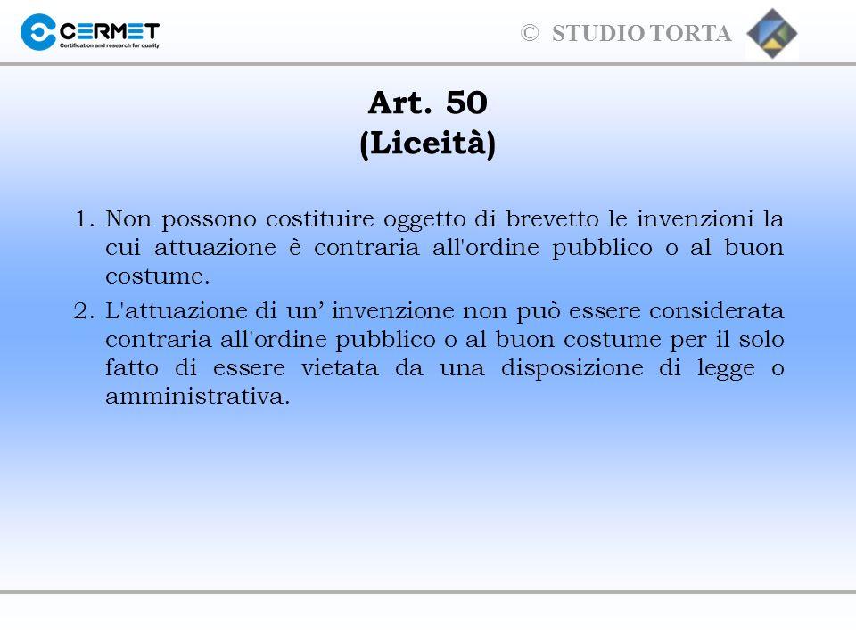 Art. 50 (Liceità) 1. Non possono costituire oggetto di brevetto le invenzioni la cui attuazione è contraria all ordine pubblico o al buon costume.