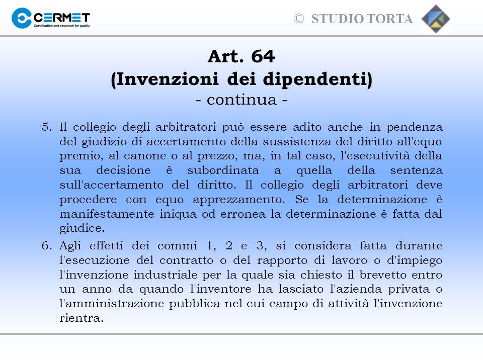 Art. 64 (Invenzioni dei dipendenti) - continua -