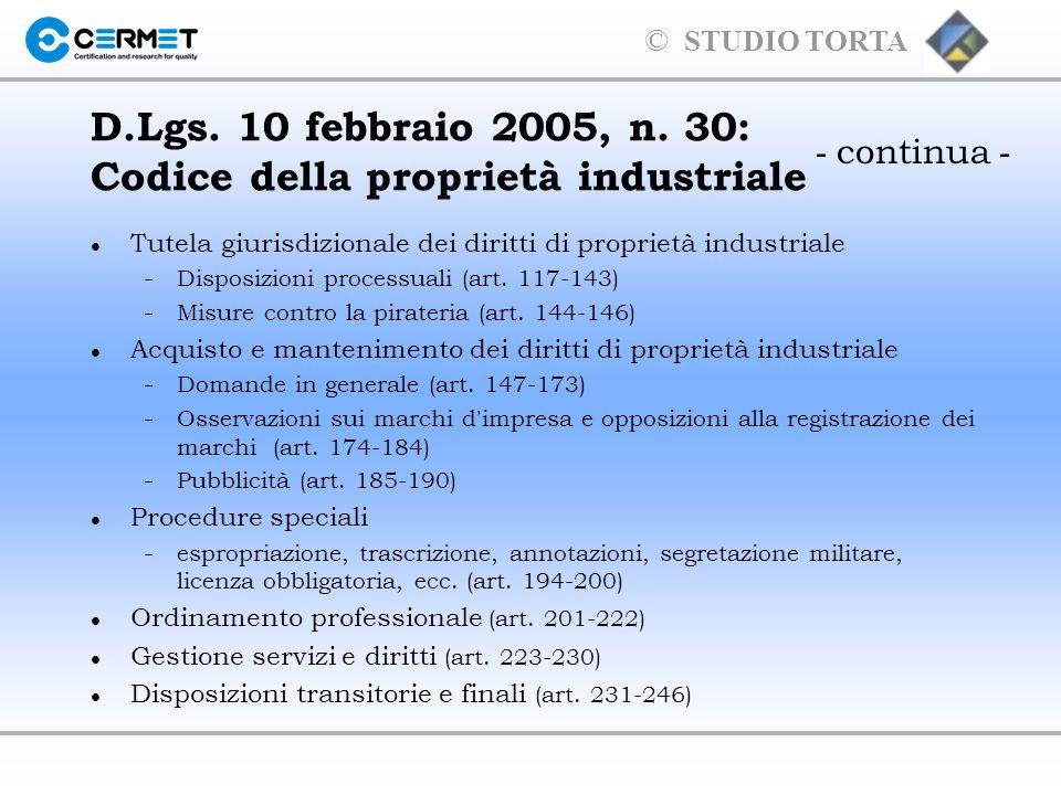 D.Lgs. 10 febbraio 2005, n. 30: Codice della proprietà industriale