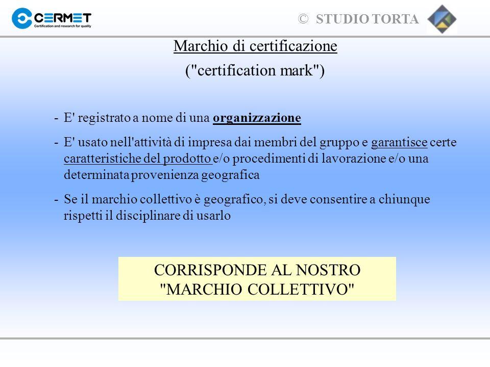 Marchio di certificazione ( certification mark )