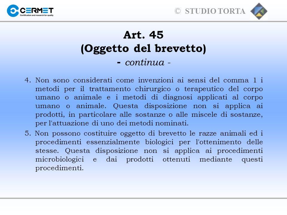 Art. 45 (Oggetto del brevetto) - continua -