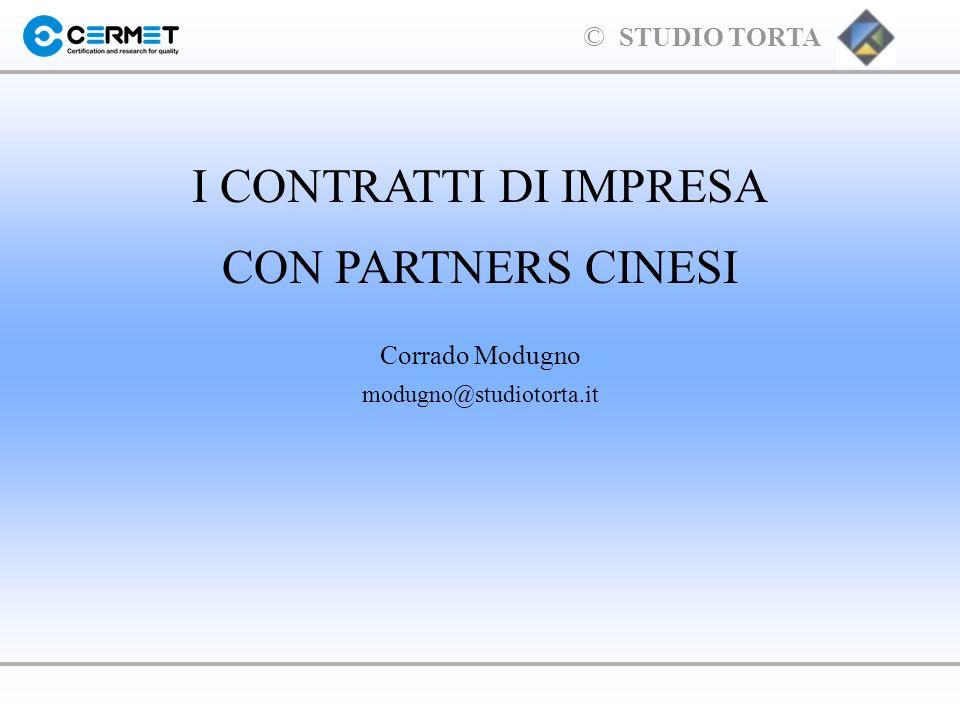 I CONTRATTI DI IMPRESA CON PARTNERS CINESI Corrado Modugno