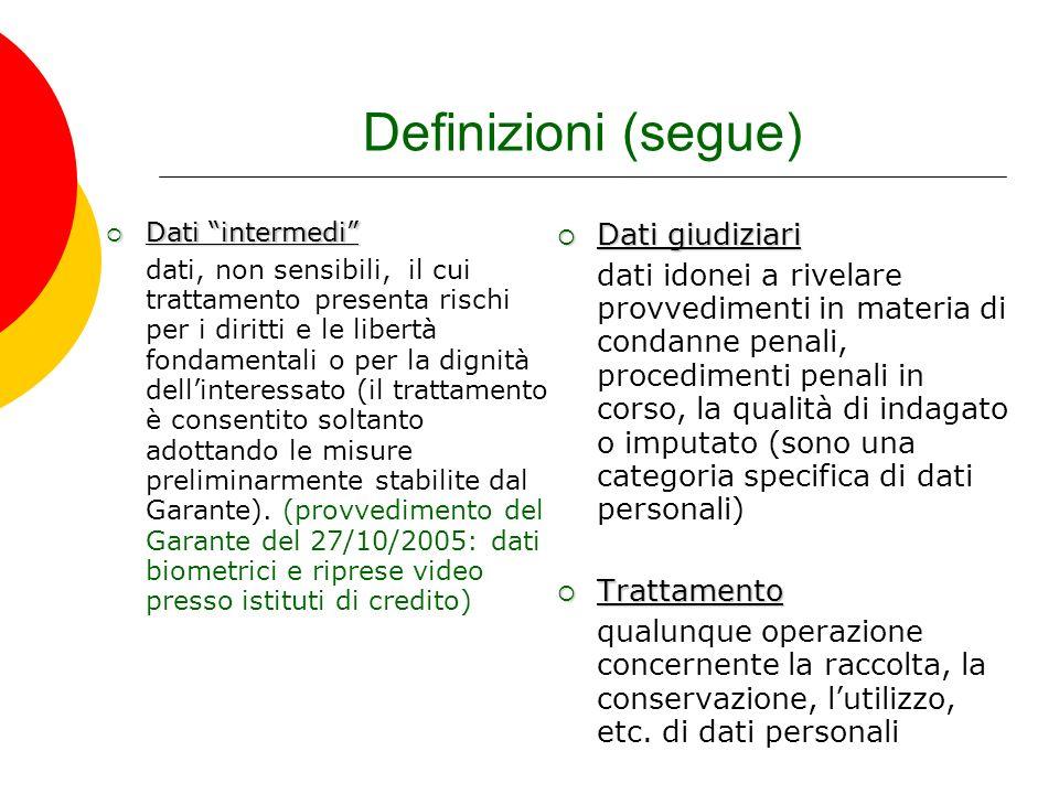 Definizioni (segue) Dati giudiziari
