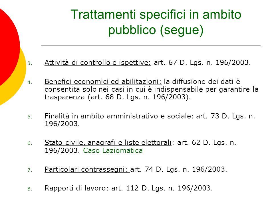 Trattamenti specifici in ambito pubblico (segue)