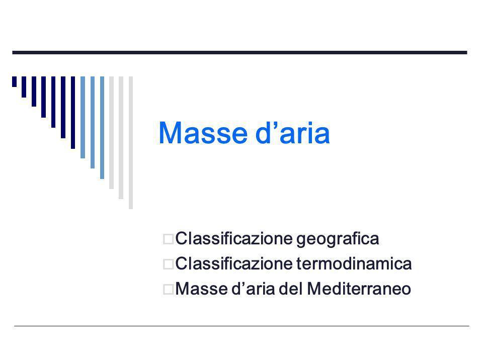 Masse d'aria Classificazione geografica Classificazione termodinamica