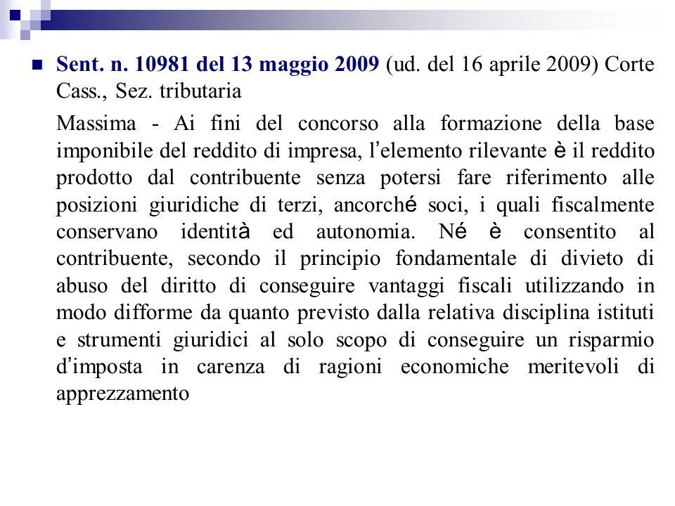 Sent. n. 10981 del 13 maggio 2009 (ud. del 16 aprile 2009) Corte Cass