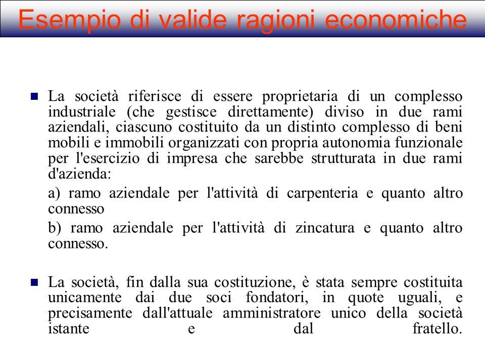 Esempio di valide ragioni economiche