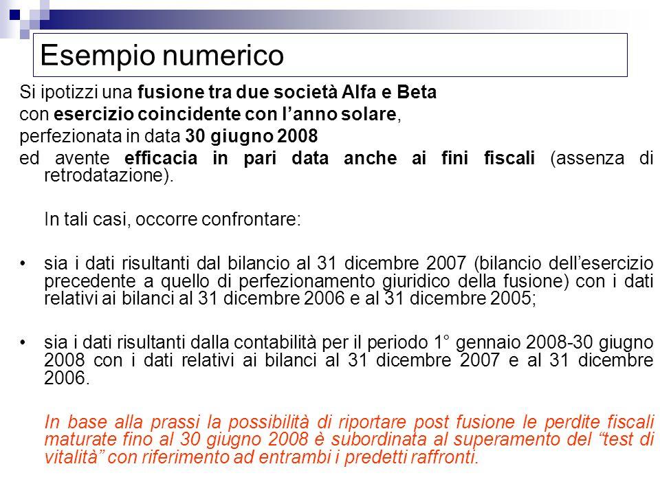 Esempio numerico Si ipotizzi una fusione tra due società Alfa e Beta