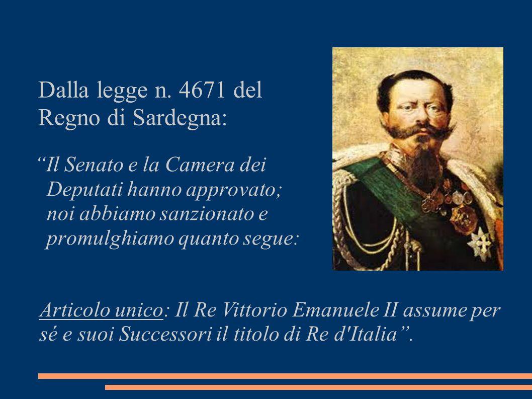Dalla legge n. 4671 del Regno di Sardegna: