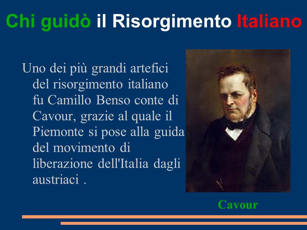 Chi guidò il Risorgimento Italiano