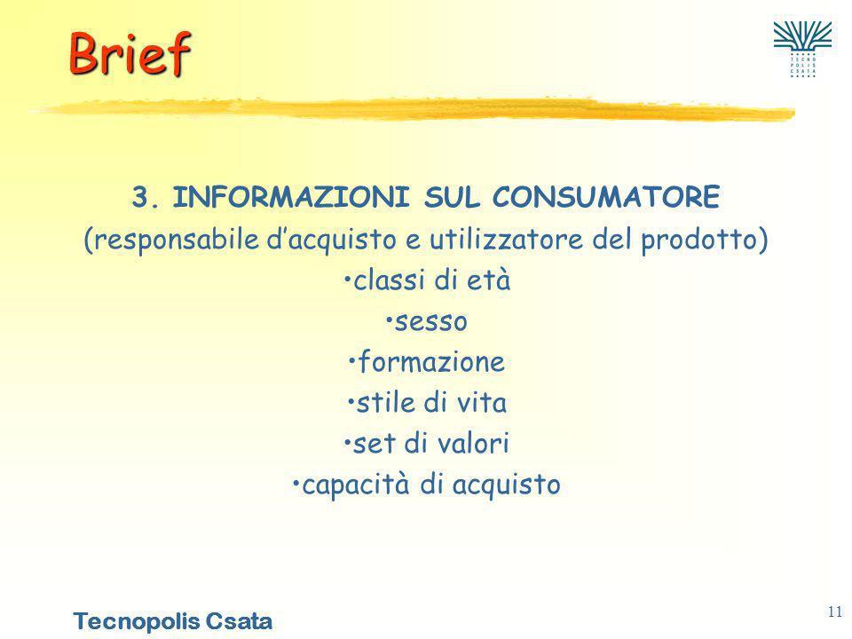 3. INFORMAZIONI SUL CONSUMATORE