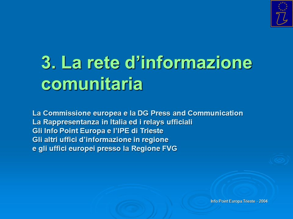 3. La rete d'informazione comunitaria