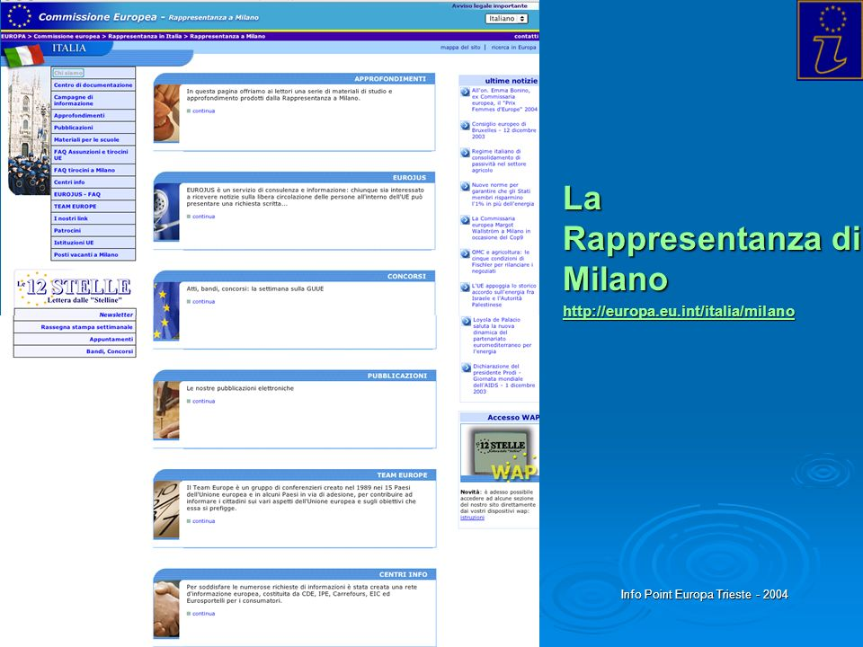 La Rappresentanza di Milano http://europa.eu.int/italia/milano